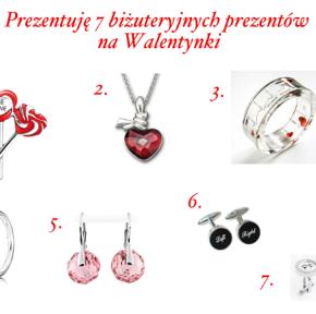 Prezentuję 7 biżuteryjnych prezentów na Walentynki