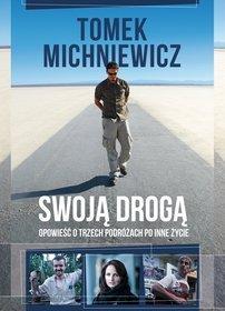 Tomek Michniewicz Swoją drogą