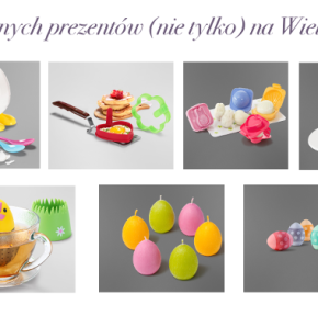 Prezentuję 7 jajecznych prezentów (nie tylko) na Wielkanoc